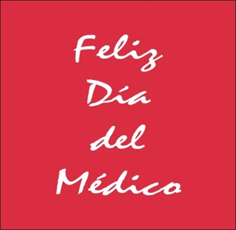 Ct 092 Frase Básica Para 21 De Mayo Feliz Día Del Médico